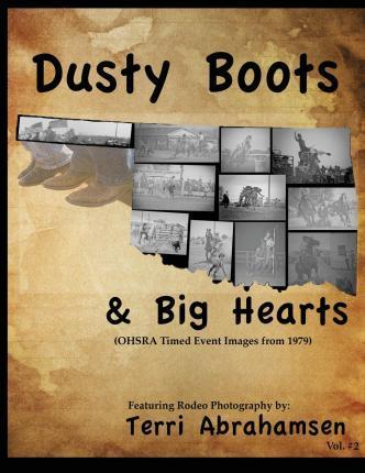 Dusty Boots and Big Hearts