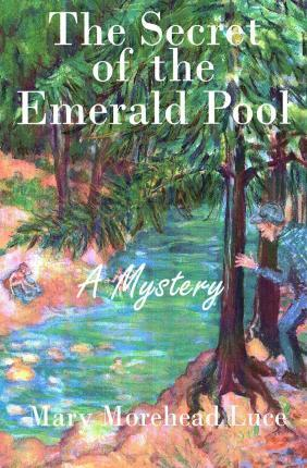 The Secret of the Emerald Pool