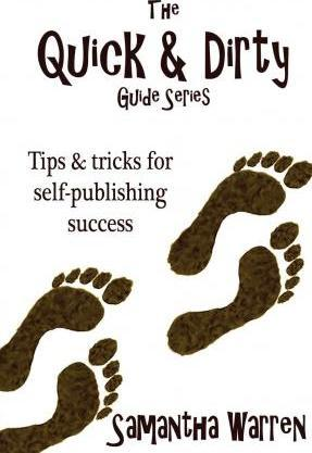 The Quick & Dirty Guide to Self-Publishing