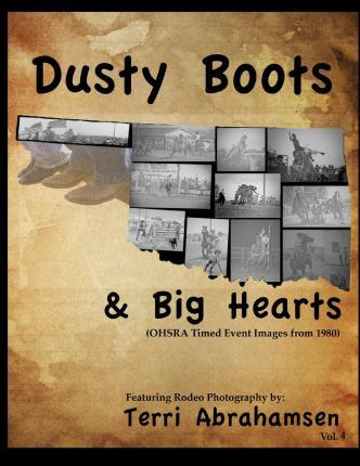 Dusty Boots and Big Hears