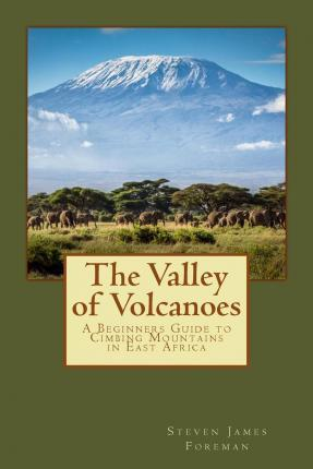 The Valley of Volcanoes