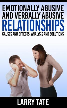 Emotionally Abusive and Verbally Abusive Relationships