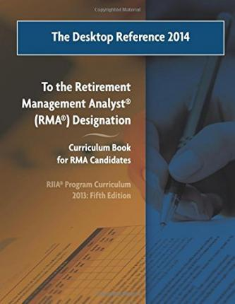 The Desktop Reference 2014: To the Riia(r) Rma(r) Curriculum Book, 2013: 5th Edition