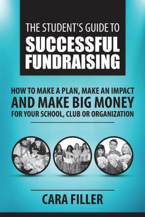 The Student's Guide to Successful Fundraising