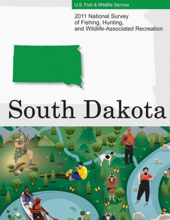 2011 National Survey of Fishing, Hunting, and Wildlife-Associated Recreation?south Dakota