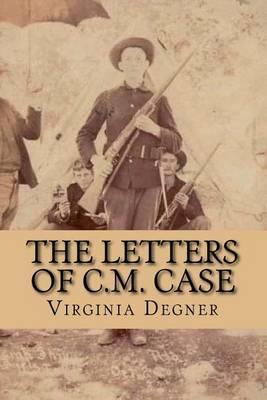 The Letter's of C.M. Case