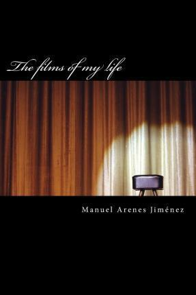 The Films of My Life