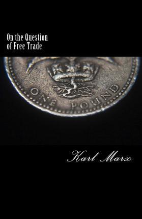 On the Question of Free Trade