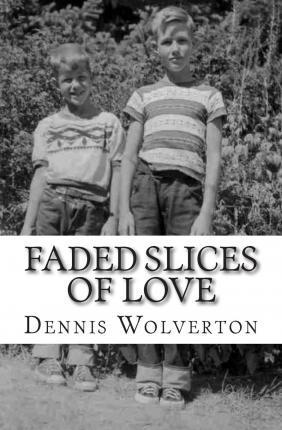 Faded Slices of Love