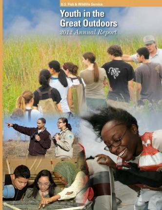 Youth in the Great Outdoors 2012 Annual Report