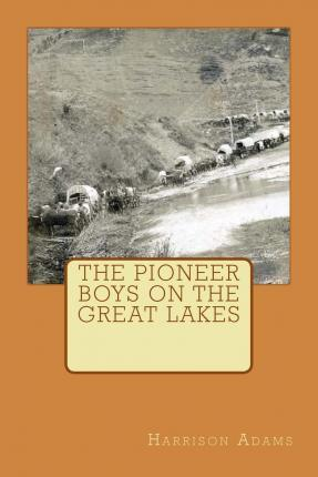 The Pioneer Boys on the Great Lakes