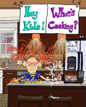 Hey Kids! What's Cooking? Snackages!
