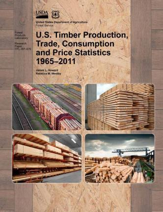 U.S. Timber Production, Trade, Consumption and Price Statistics 1965-2011