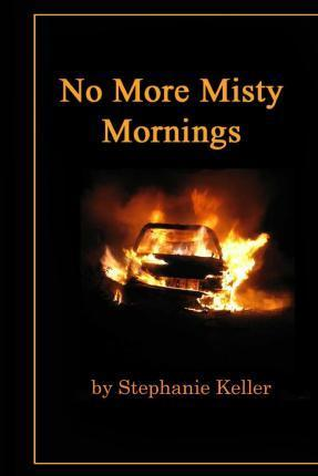 No More Misty Mornings