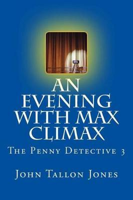 An Evening with Max Climax