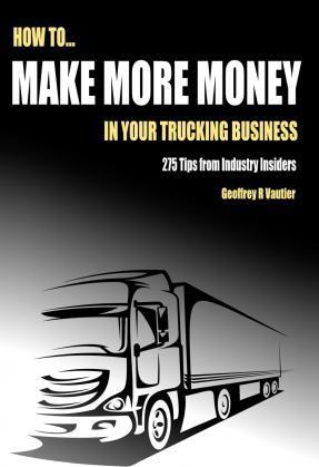 How to Make More Money in Your Trucking Business