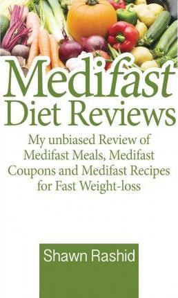Medifast Diet Reviews - My Unbiased Review of Medifast Meals, Medifast Coupons and Medifast Recipes for Fast Weight-Loss