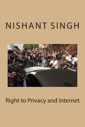 Right to Privacy and Internet