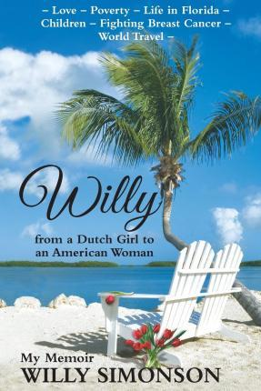 Willy from a Dutch Girl to an American Woman
