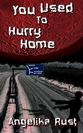 You Used to Hurry Home