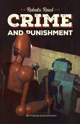 Crimes and Punishment Read and Understood by Robots
