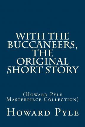 With the Buccaneers, the Original Short Story