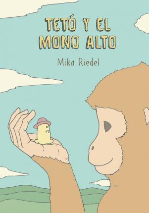 Teto and the Tall Monkey (Spanish)