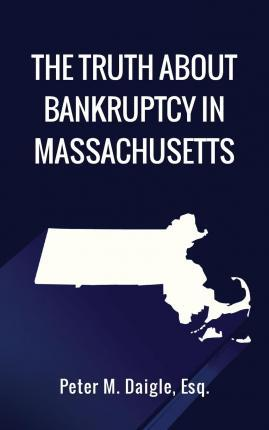 The Truth about Bankruptcy in Massachusetts