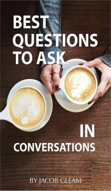 Best Questions to Ask in Conversations