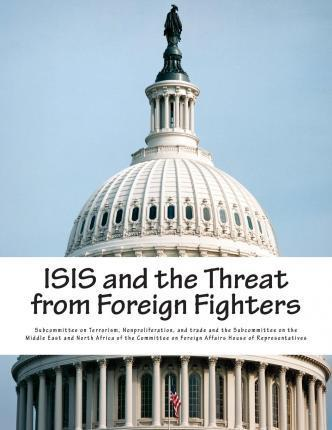 Isis and the Threat from Foreign Fighters