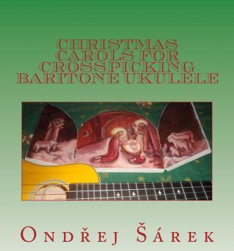 Christmas Carols for Crosspicking Baritone Ukulele