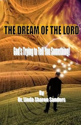The Dream of the Lord