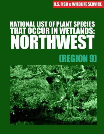 National List of Plant Species That Occur in Wetlands