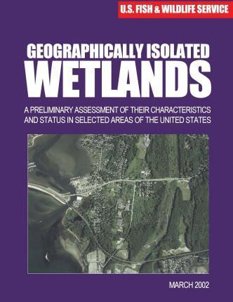 Geographically Isolated Wetlands
