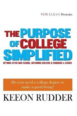 The Purpose of College Simplified
