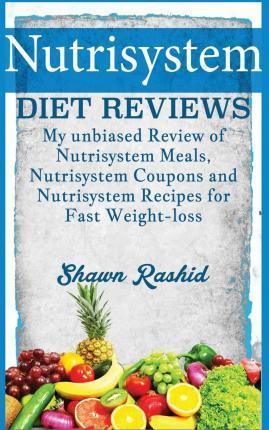 Nutrisystem Diet Reviews – My Unbiased Review of Nutrisystem Meals, Nutrisystem – Shawn Rashid