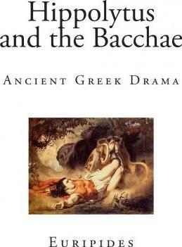 Hippolytus and the Bacchae