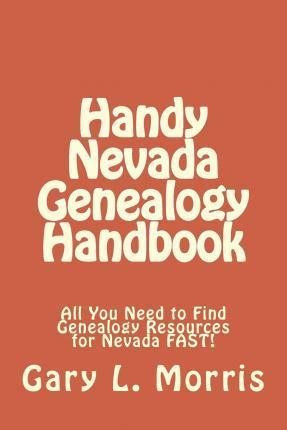 Handy Nevada Genealogy Handbook