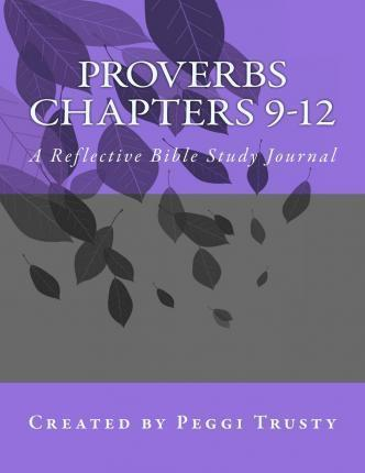 Proverbs, Chapters 9-12