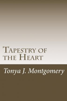 Tapestry of the Heart