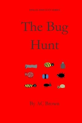 The Bug Hunt