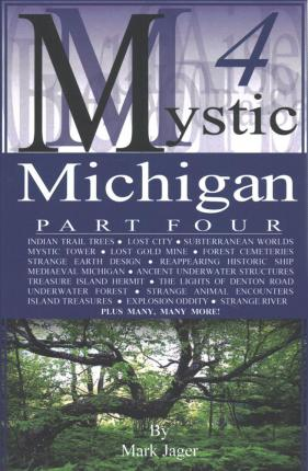 Mystic Michigan Part 4