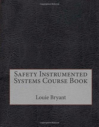 Safety Instrumented Systems Course Book