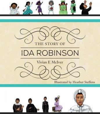 The Story of Ida Robinson