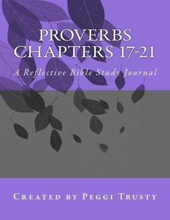 Proverbs, Chapters 17-21