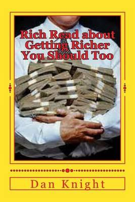 Rich Read about Getting Richer You Should Too