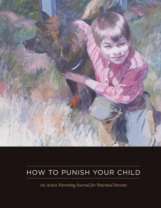 How to Punish Your Child