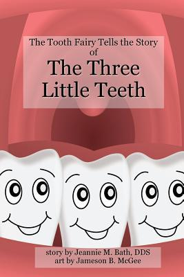 The Three Little Teeth