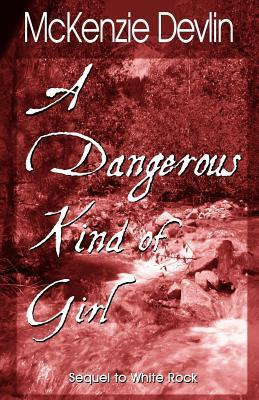 A Dangerous Kind of Girl