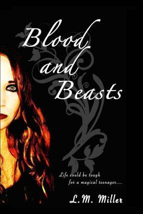 Blood and Beasts